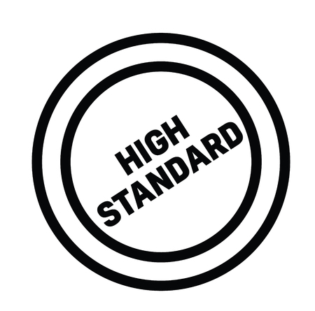 high standard black stamp on white background. Sign, label, sticker