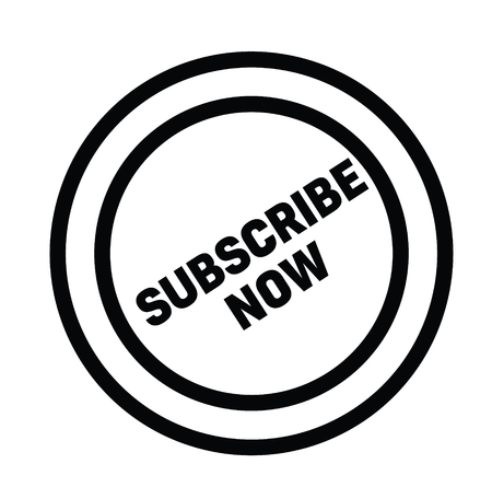 subscribe now black stamp on white background. Sign, label, sticker Illustration