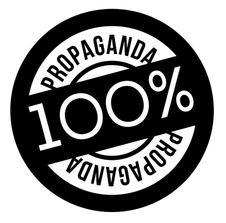 100 percent propaganda stamp on white background. Sign, label, sticker.