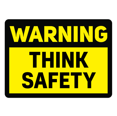 Warning think safety fictitious warning sign, realistically looking. Illustration
