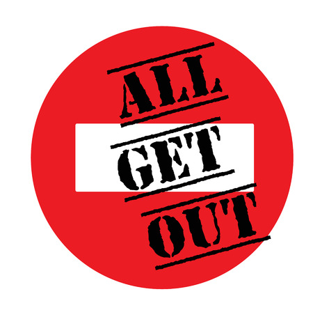 all get out advertising sticker, label, stamp on white.