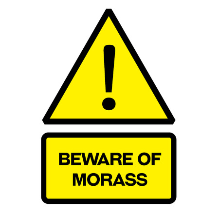 Beware of morass fictitious warning sign, realistically looking.