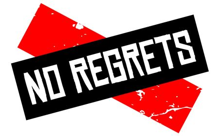No regrets attention sign. Caution red and black series. Illustration