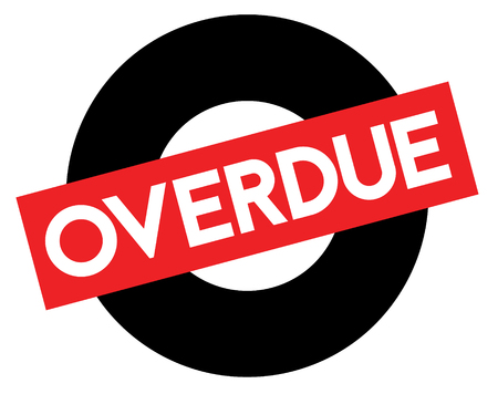 Overdue black and red stamp. Attention alert series.