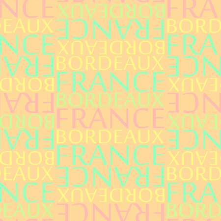 Bordeaux, France seamless pattern, typographic city background, texture.