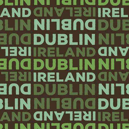 Dublin, Ireland seamless pattern, typographic city background, texture.