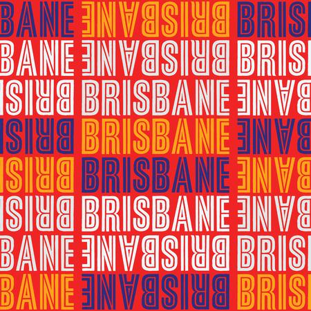 Brisbane, Australia seamless pattern, typographic city background, texture. Illustration