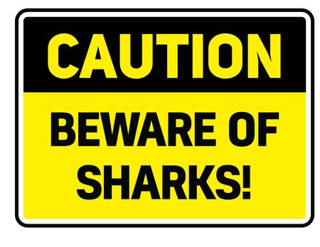 Beware of sharks Warning sign simple colours