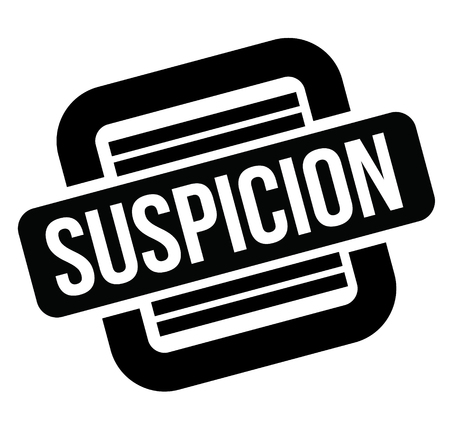 suspicion black stamp, sticker, label on white background