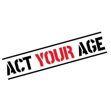 act your age black stamp, sticker, label, on white background