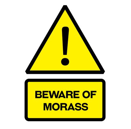 Beware of morass warning sign