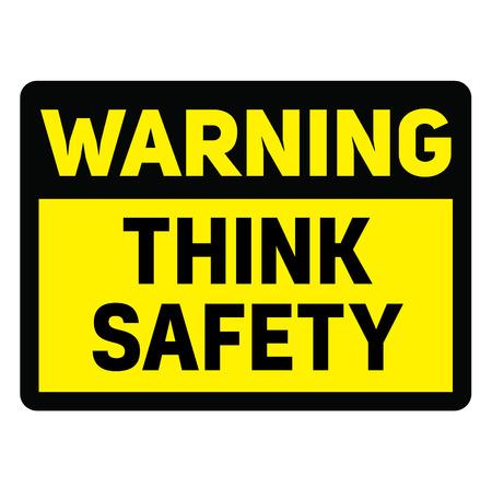 Warning think safety warning sign Illustration