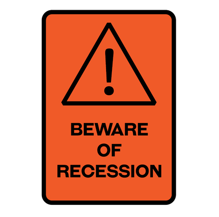 Beware of recession fictitious warning sign, realistically looking. Illustration