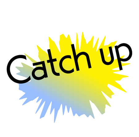 catch up stamp on white background. Sign label sticker.