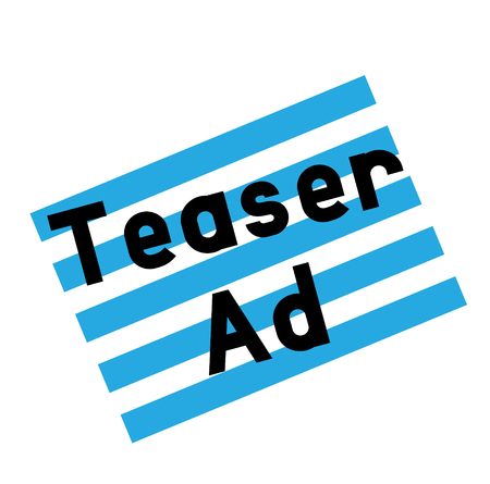 teaser ad stamp on white background. Sign label sticker.