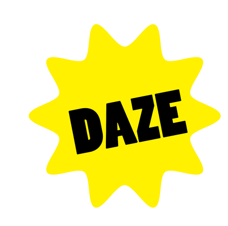 daze stamp on white background. Sign label sticker.