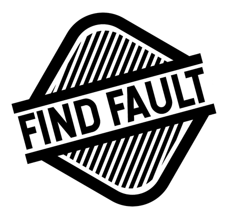 Find Fault black stamp on white background. Flat illustration Illustration