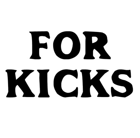 For kicks stamp on white