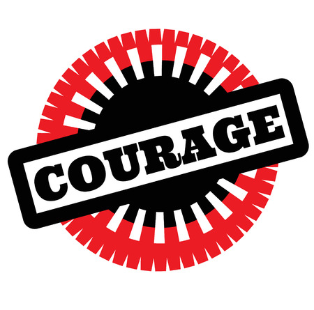 Print courage stamp on white