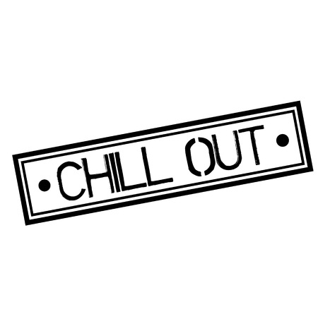 CHILL OUT stamp on white