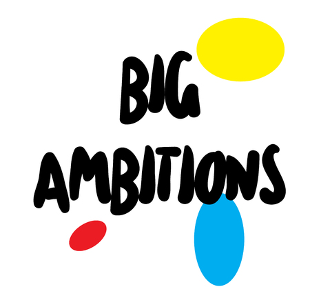 BIG AMBITIONS stamp on white background. Labels and stamps series.