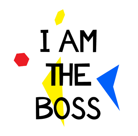 I AM THE BOSS stamp on white background. Signs and symbols series. Ilustração