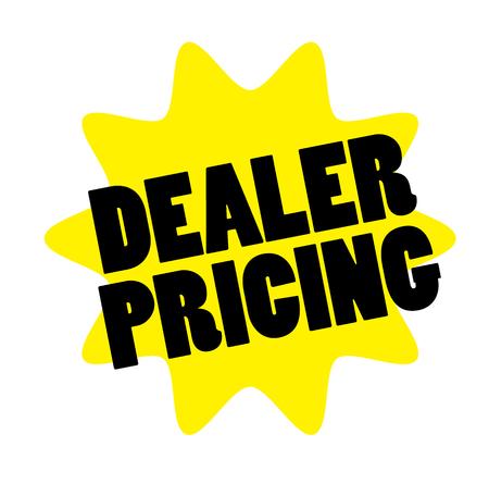 dealer pricing stamp on white background. Sign label sticker.