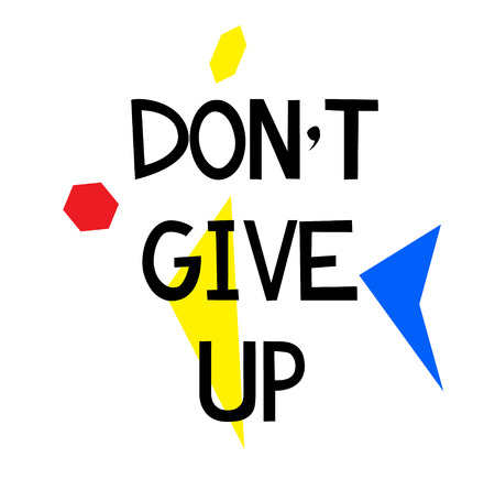 DO NOT GIVE UP stamp on white background. Signs and symbols series. Illustration