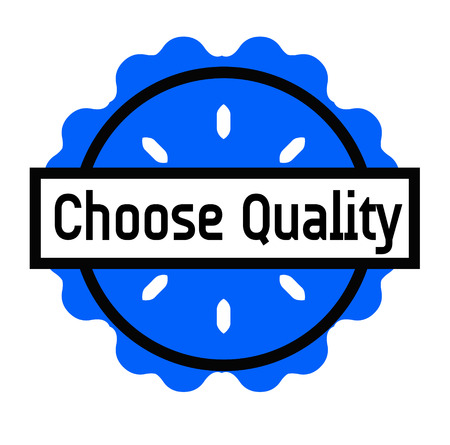 CHOOSE QUALITY stamp on white background. Signs and symbols series. Çizim