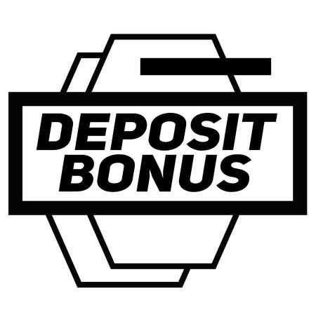 DEPOSIT BONUS stamp on white background. Signs and symbols series. Illustration