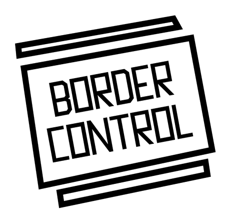 BORDER CONTROL stamp on white