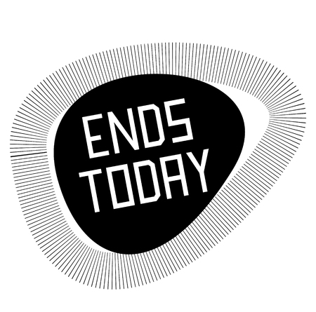 ENDS TODAY stamp on white Illustration