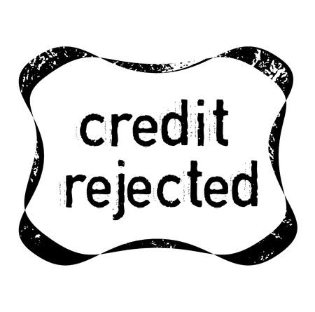 CREDIT REJECTED stamp on white background