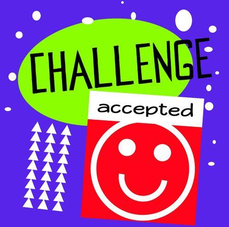 Herausforderung akzeptiertes Zitatzeichen. Zitate Posterserie.