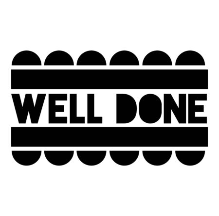 WELL DONE stamp on white background. Labels and stamps series. Illustration