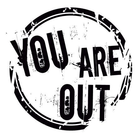 YOU ARE OUT stamp on white background. Stickers and stamps series. Vetores