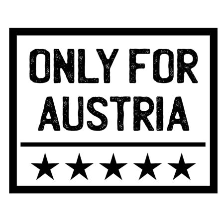 ONLY FOR AUSTRIA stamp on white. Stamps and labels series.