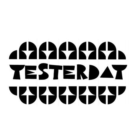 YESTERDAY sign on white background. Sticker, stamp