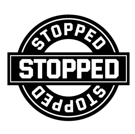STOPPED sign on white background. Sticker, stamp