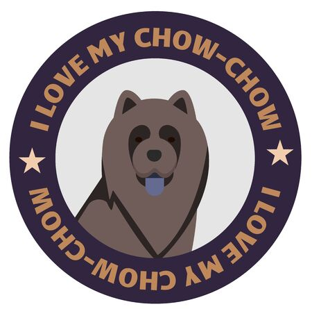 I love my chow-chow , illustration on white background