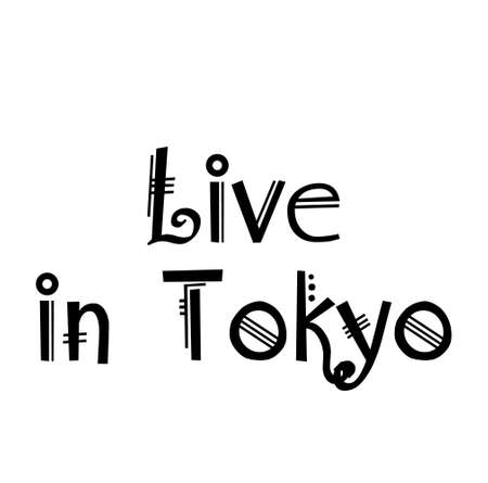 LIVE IN TOKYO typography illustration Illustration
