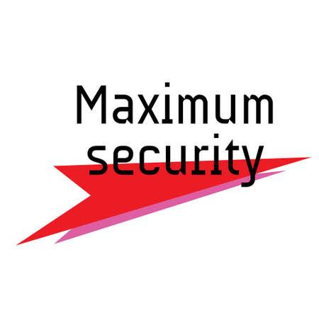 MAXIMUM SECURITY sign concept illustration Ilustração
