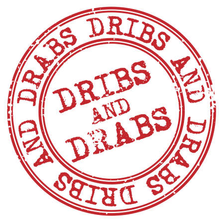 Dribs and Drabs isolated on white sign, badge, stamp