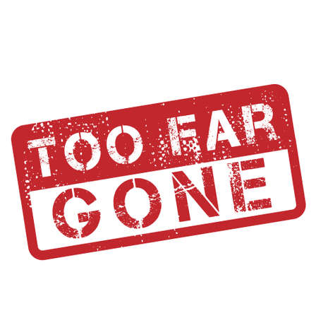Gone too Far isolated on white sign, badge, stamp 向量圖像