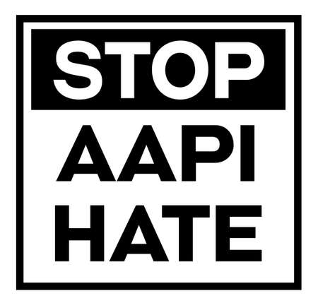 Stop AAPI hate black sign on white