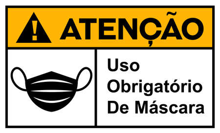 Attention mandatory use of mask in Portuguese