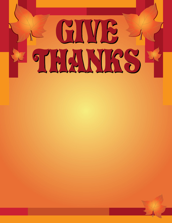 Give Thanks Thanksgiving poster background, vector illustration. Illustration