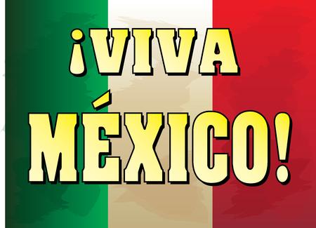 メキシコ国旗の背景を持つビバメキシコ。