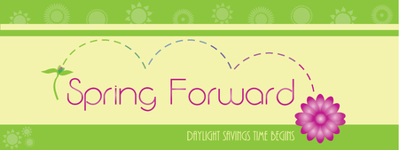 Spring forward daylight savings time begins banner.