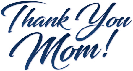 Thank You Mom! Happy Mothers Day Script